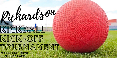 Richardson Kickball Kick-Off Tournament & Party tickets