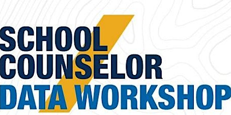 School Counselor Data Workshop August 6th & 7th 2020 tickets