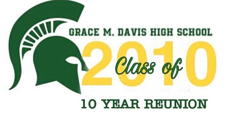 Grace Davis High School •Class of 2010 Reunion tickets