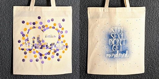 SSDGM or DALLAS Canvas Tote Paint Party BYOB Sun 3/1
