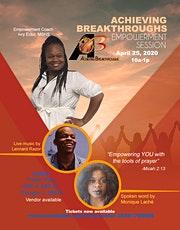Achieving Breakthroughs Empowerment Session tickets
