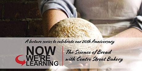 The Science of Bread biglietti