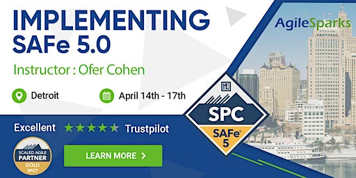 {Guaranteed to Run} Implementing SAFe 5.0 w/ SPC Certification - April - Detroit
