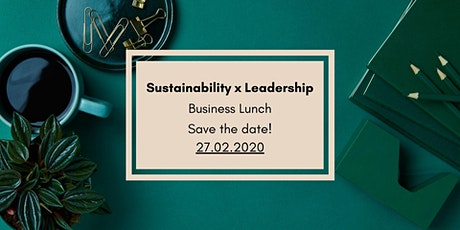 Sustainability x Leadership Business Lunch tickets