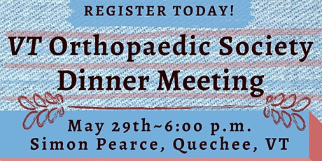 VT Orthopaedic Society Dinner Meeting tickets