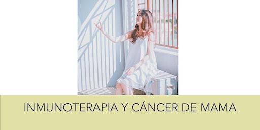 Inmunoterapia y cáncer de mama