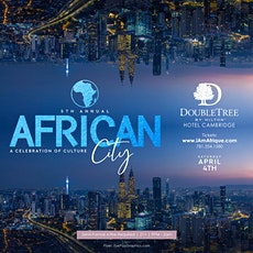 AfriCan CiTY Boston | SAT. APRIL 4TH | Doubletree Hotel 10pm-2am tickets