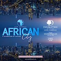 AfriCan CiTY Boston | SAT. APRIL 4TH | Doubletree Hotel 10pm-2am
