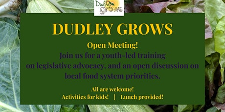 Dudley Grows Open Meeting tickets