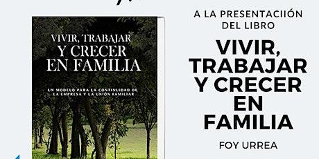 """Presentación Del Libro """" Vivir, Trabajar Y Crecer  boletos"""