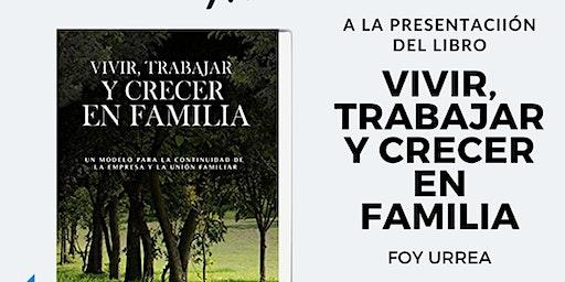 """Presentación Del Libro """" Vivir, Trabajar Y Crecer"""