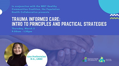 Trauma Informed Care: Intro to Principles and Practical Strategies tickets