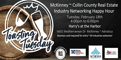 Toasting Tuesday ~ Real Estate Industry Networking Happy Hour