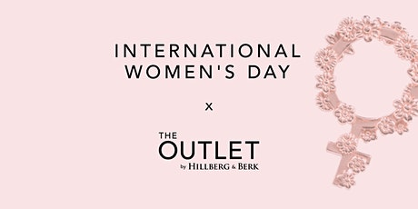 Hillberg & Berk International Women's Day x The Outlet tickets