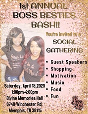 1st Annual Boss Besties Bash: A Social Gathering tickets