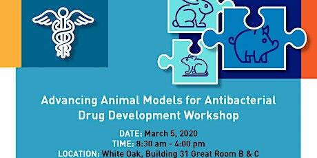 Advancing Animal Models for Antibacterial Drug Development tickets