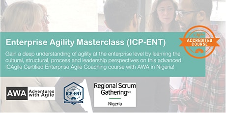 Enterprise Agility Masterclass (ICP-ENT) | Nigeria - June 2020 tickets