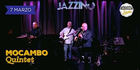 Mocambo Quintet - Live at Jazzino biglietti