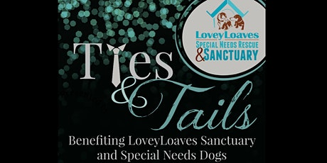 Ties & Tails 2020 - A LoveyLoaves Sanctuary Arts for Carts Event tickets