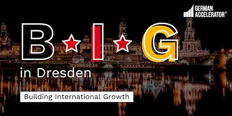 B•I•G in Dresden Tickets