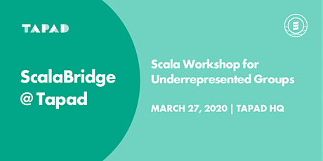 ScalaBridge NYC @Tapad - Scala Workshop for Women & ALL Underrepresented Groups (March 27th) tickets
