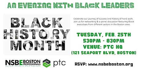 An Evening with Black Leaders - BHM celebration hosted by NSBE Boston & PTC tickets