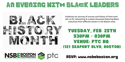 An Evening with Black Leaders - BHM celebration hosted by NSBE Boston & PTC