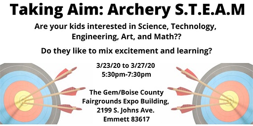 Taking Aim: Archery  S.T.E.A.M