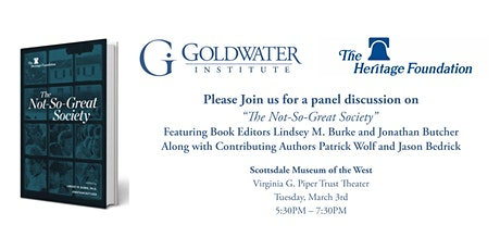 Great Society? Think Again. Join a discussion with Goldwater and Heritage. tickets