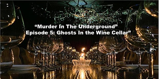 Ghosts in the Wine Cellar