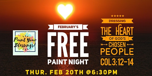 February's FREE Paint Night- Paint Your Blessings