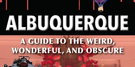 """""""Secret Albuquerque"""" appearance and signing at Bookworks tickets"""