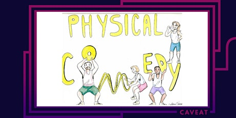 Physical Comedy tickets
