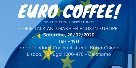 EURO COF´´FEE  - COME TALK AND MAKE FRIENDS IN EUROPE tickets