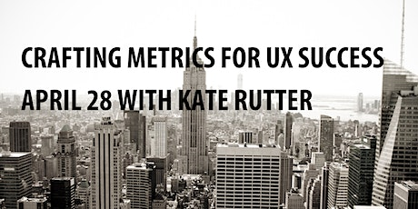 UX Workshop, Crafting Metrics for UX Success tickets