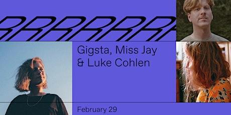 Gigsta, Miss Jay & Luke Cohlen - Radio Radio tickets