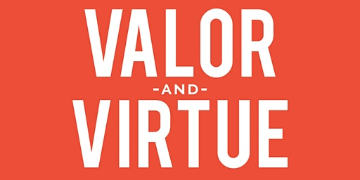 Valor &  Virtue Training Event