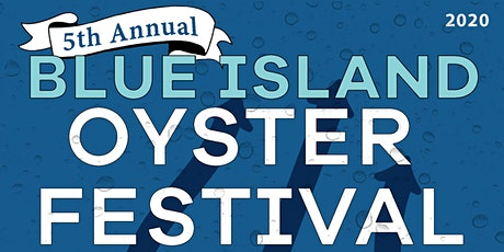 5th Annual Blue Island Oyster Festival tickets