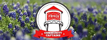 1st Quarter Community Captain Meeting