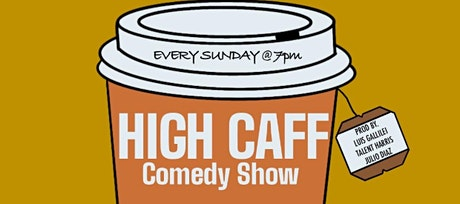 High Caff Comedy tickets