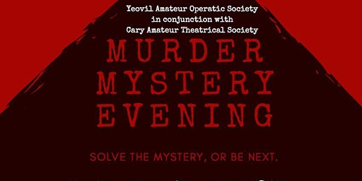 MURDER MYSTERY EVENING (Exclusive Event for Members & Friends of YAOS)