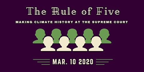 The Rule of Five: Making Climate History at the Supreme Court w/ LOE tickets