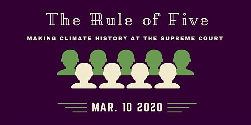 The Rule of Five: Making Climate History at the Supreme Court w/ LOE