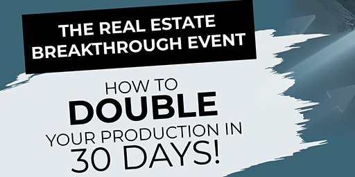 Double  Your Production in  30 Days!