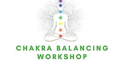 Chakra Balancing Workshop