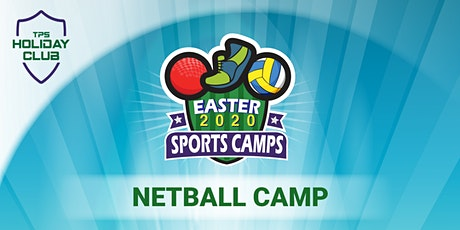 Netball Camp - Easter 2020 tickets