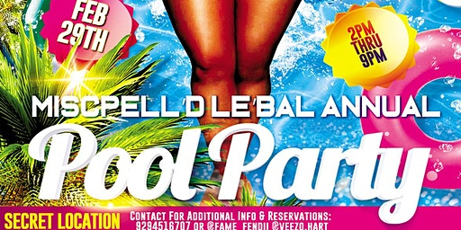 Miscpelld Le'bal Annual Pool Party