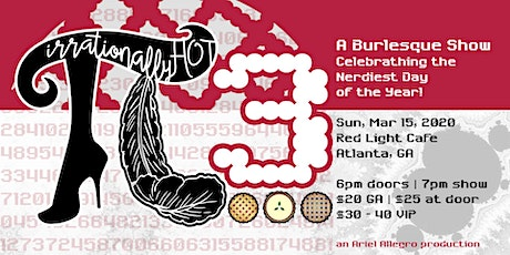 Irrationally Hot 3: A Burlesque & Variety Tribute to Pi Day tickets