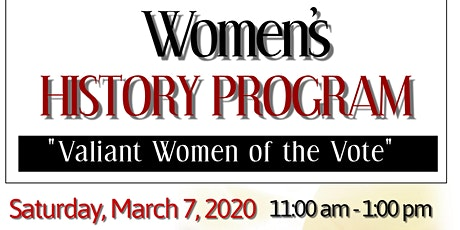 "Women History Month Celebration: ""Valiant Women Of The Vote"" tickets"