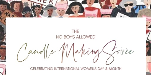 No Boys Allowed Candle Soiree